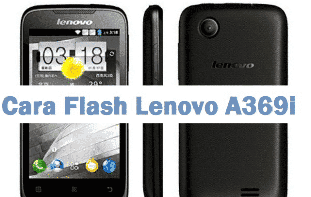 Flash Lenovo A369i